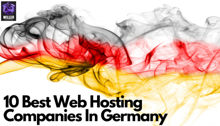 Best Web Hosting Companies in Germany For 2021